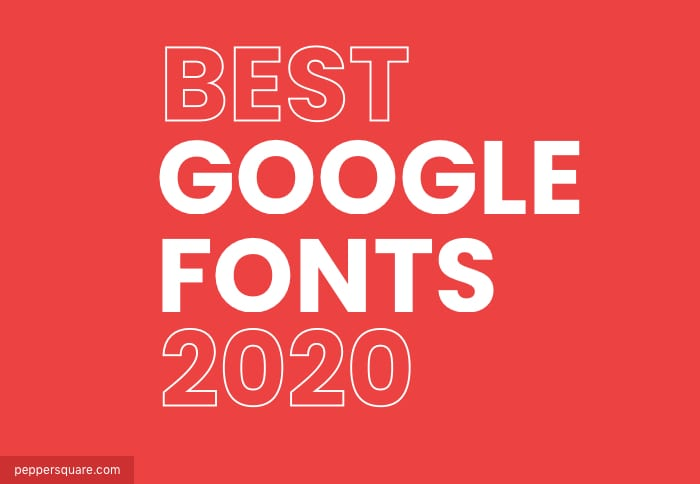 10 Best Google Fonts for your website